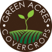 Green Acres Cover Crops